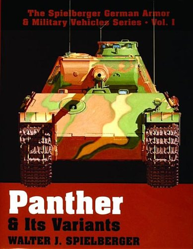 9780887403972: Panther and Its Variants (Spielberger German Armor & Military Vehicles)