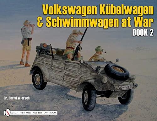 VW At War, Development, Testing, Production. Kubelwagen & Schwimmwagen Book 2 (Schiffer German ...