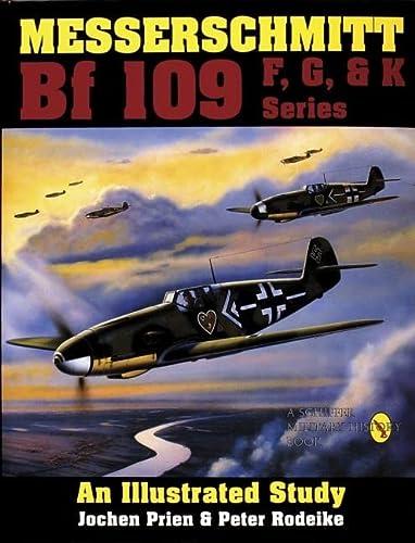 9780887404245: Messerschmitt Bf109 F, G, and K: An Illustrated Study