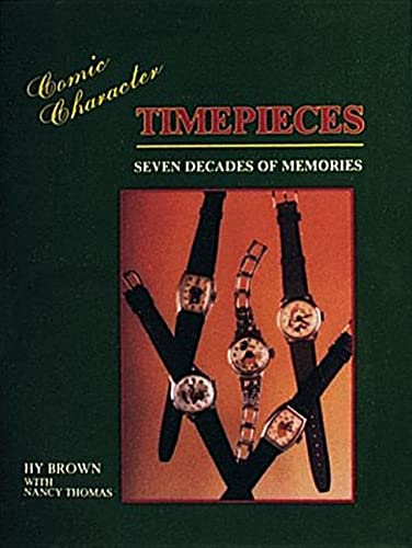 9780887404269: Comic Character Timepieces: Seven Decades of Memories