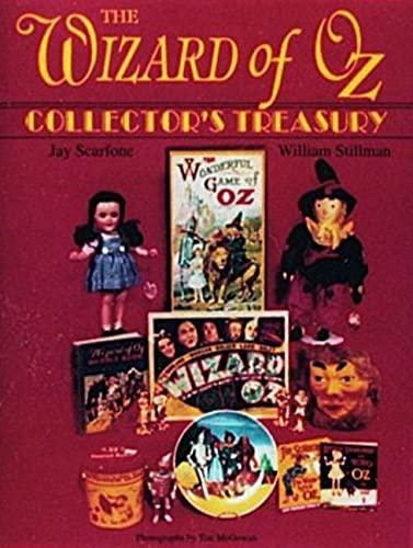Wizard of Oz : A Collector s Treasury (Hardback): Jay Scarfone, William Stillman