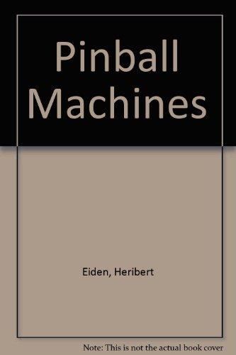 9780887404313: Pinball Machines