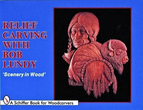 Relief Carving with Bob Lundy: Scenery in: Lundy, Bob