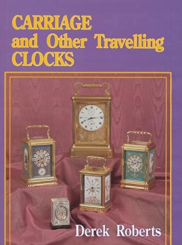 9780887404542: Carriage and Other Traveling Clocks