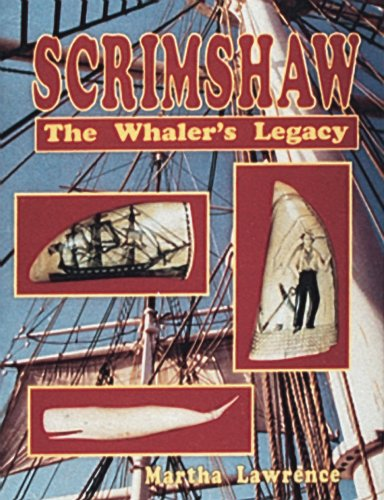 Scrimshaw: The Whalers Legacy: Martha Lawrence