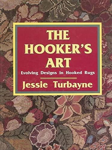 The Hooker's Art: Evolving Designs in Hooked Rugs: Jessie Turbayne