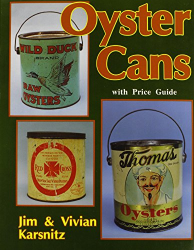 9780887404627: Oyster Cans