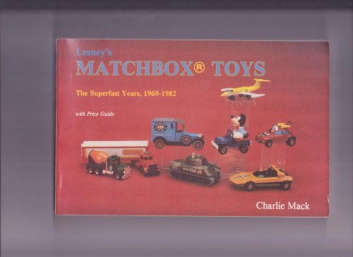 9780887404634: Lesney's Matchbox Toys: The Superfast Years 1969-82