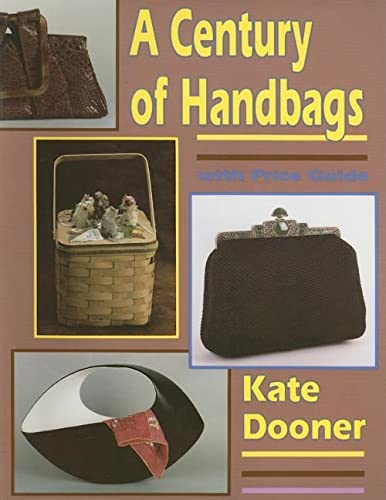 9780887404658: A Century of Handbags: With Price Guide