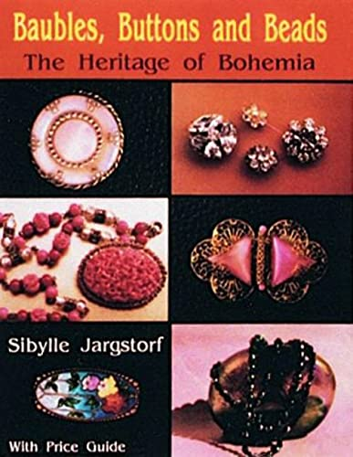9780887404672: Baubles, Buttons and Beads: The Heritage of Bohemia