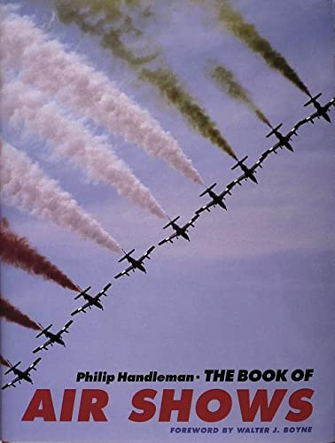 9780887404719: The Book of Air Shows: