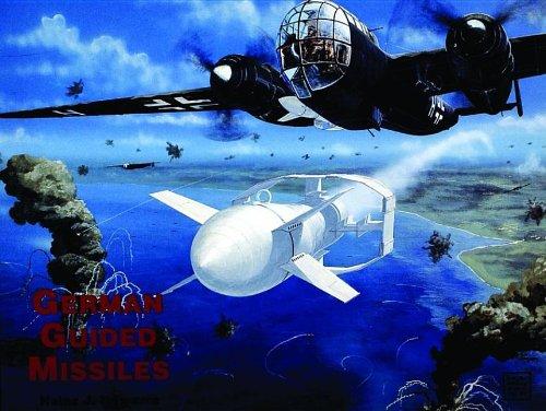 German Guided Missiles: Nowarra, Heinz J.