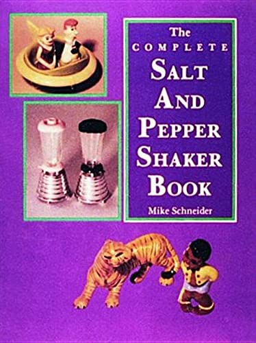 9780887404948: The Complete Salt and Pepper Shaker Book