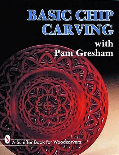 9780887404986: Basic Chip Carving With Pam Gresham