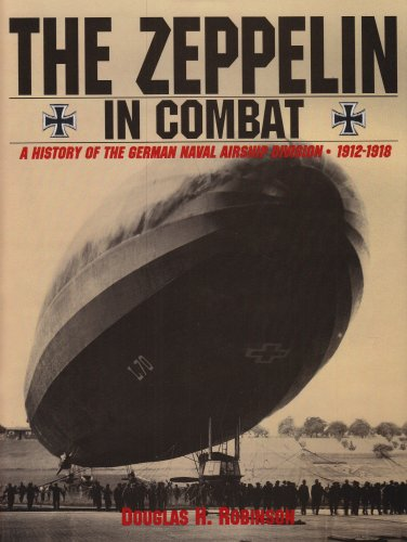 9780887405105: The Zeppelin in Combat: A History of the German Naval Airship Division