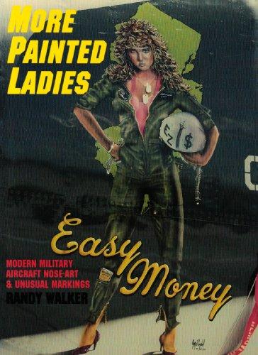 9780887405143: More Painted Ladies (Schiffer Military Aviation History)