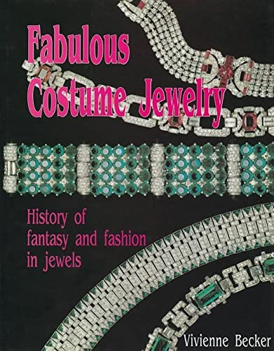 9780887405310: Fabulous Costume Jewelry: History of Fantasy and Fashion in Jewels