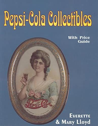 9780887405334: Pepsi-Cola Collectibles: With Price Guide