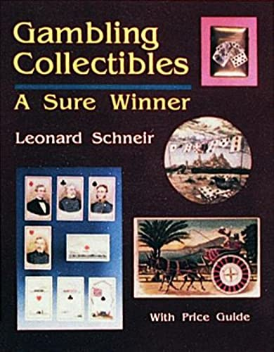 Gamblin Collectibles. A sure Winner.: Schneir, Leonard