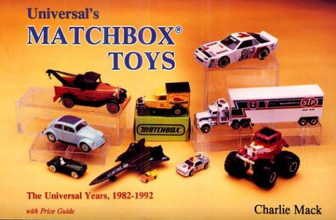 9780887405501: Universal's Matchbox Toys: The Universal Years, 1982-1992