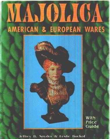 9780887405617: Majolica: American & European Wares