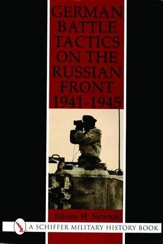 9780887405822: German Battle Tactics on the Russian Front 1941-1945