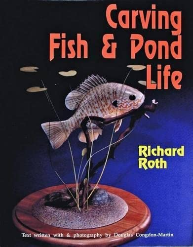 Carving Fish and Pond Life: Rick Roth
