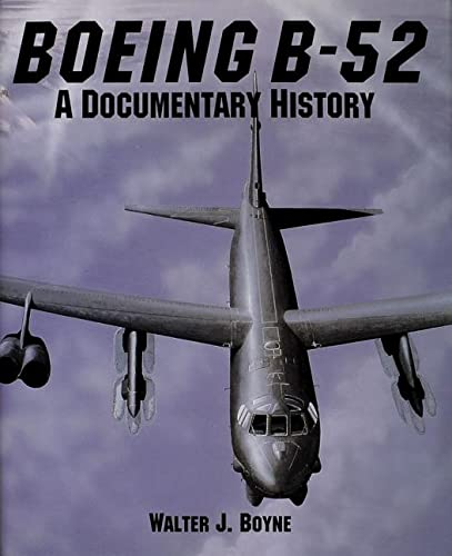 9780887406003: Boeing B-52: A Documentary History (Schiffer Military Aviation History)