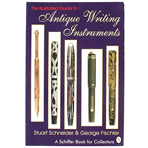 9780887406065: The Illustrated Guide to Antique Writing Instruments