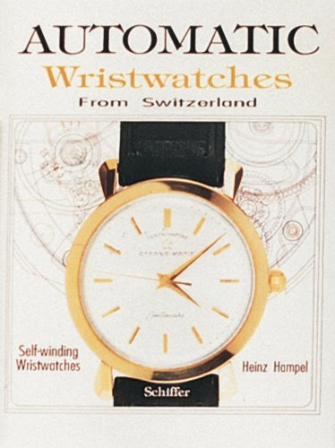 9780887406096: Automatic Wristwatches from Switzerland: Self-Winding Wristwatches: Watches That Wind Themselves