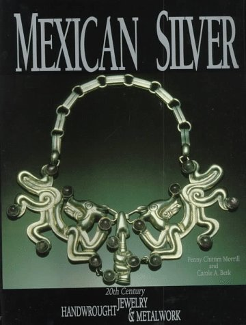 MEXICAN SILVER 20TH CENTURY Jewelry Handwrought & Metalwork: Morrill, Penny Chittim & Berk, ...