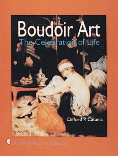 9780887406157: Boudoir Art: The Celebration of Life (A Schiffer Book for Collectors)