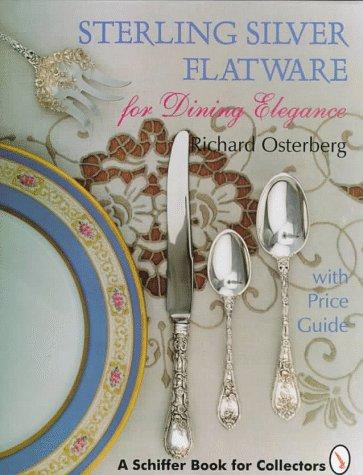 Sterling Silver Flatware for Dining Elegance: Osterberg, Richard
