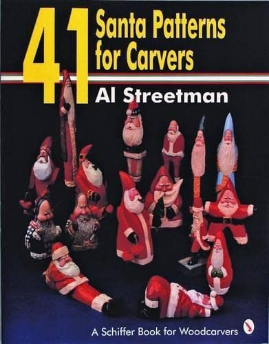 9780887406324: 41 Santa Patterns for Woodcarvers (Schiffer Book for Woodcarvers)