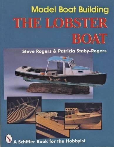 9780887406423: Model Boat Building: The Lobster Boat (Schiffer Book for the Hobbyist)