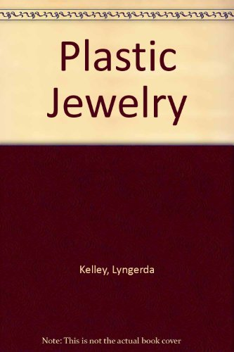 9780887406577: Plastic Jewelry