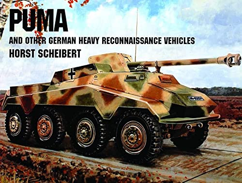 9780887406805: Puma/and Other German Heavy Reconnaissance Vehicles