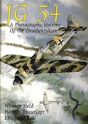 9780887406904: JG 54: A Photographic History of the Grundherzjager: A Photographic History of the Grunherzjager (Schiffer Military/Aviation)