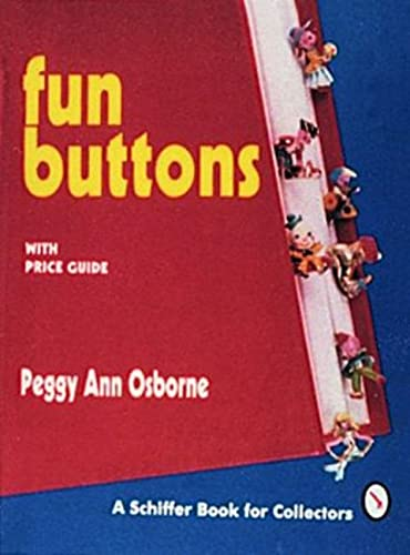 Fun Buttons: With Price Guide: Osborne, Peggy Ann