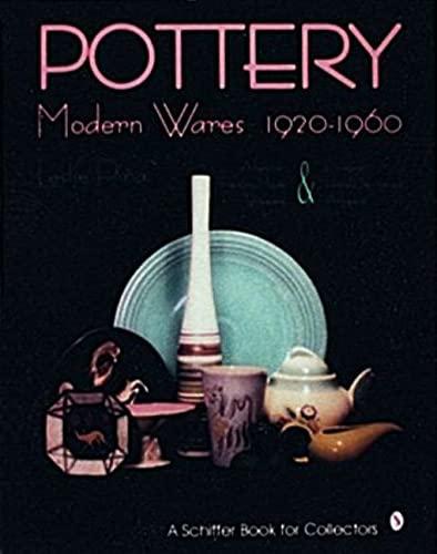 Pottery, Modern Wares 1920-1960: Piña