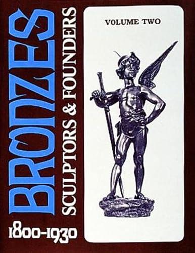 9780887407017: Bronzes: Sculptors & Founders 1800-1930, Vol. 2