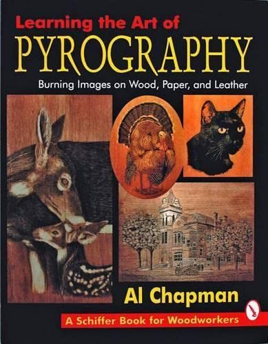 Learning the Art of Pyrography: Chapman, Al