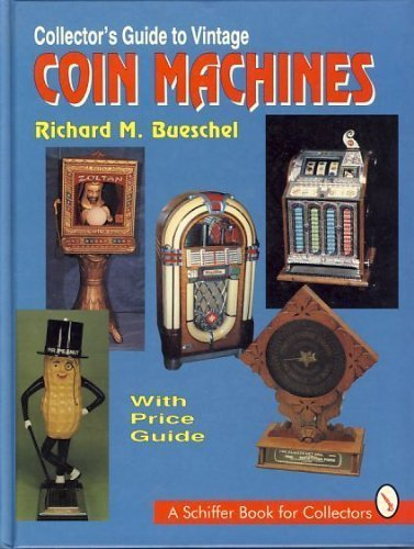 9780887407369: Collector's Guide to Vintage Coin Machines