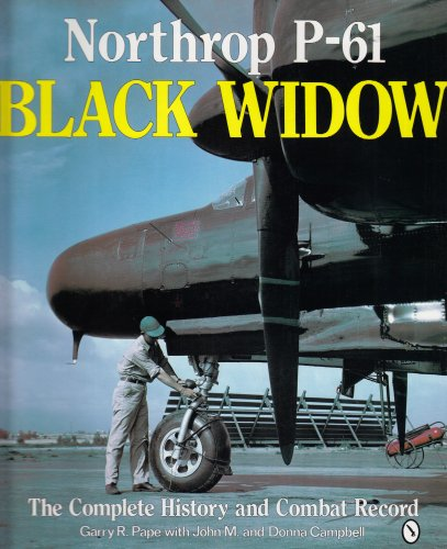 9780887407383: Northrop P-61 Black Widow: The Complete History and Combat Record