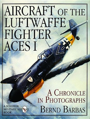 9780887407512: Aircraft of the Luftwaffe Fighter Aces: v. 1 (Schiffer Military/Aviation History)