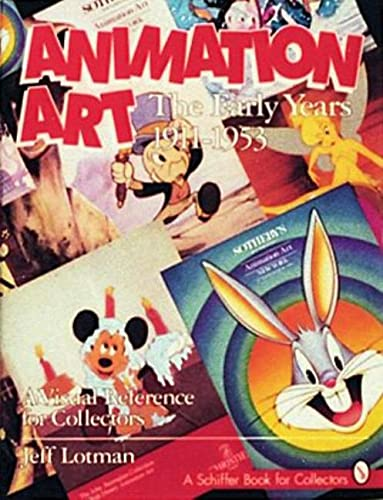 9780887407635: Animation Art: The Early Years, 1911-1954. A Visual Reference for Collectors (Schiffer Book of Collections)