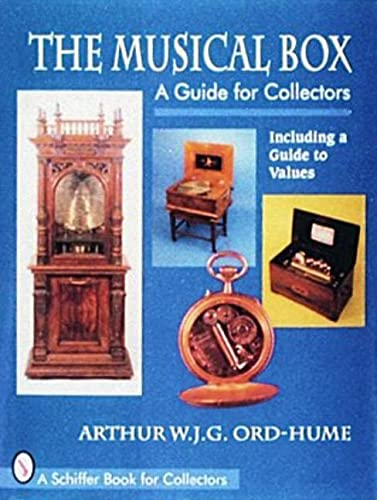 9780887407642: The Musical Box: A Guide for Collectors : Including a Guide to Values