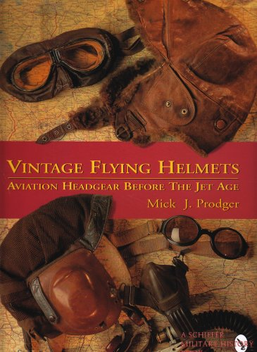 9780887407765: Vintage Flying Helmets: Aviation Headgear Before The Jet Age (Schiffer Book for Woodworkers)