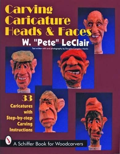 9780887407840: Carving Caricature Head & Faces: 33 Caricatures With Step-By-Step Carving Instructions