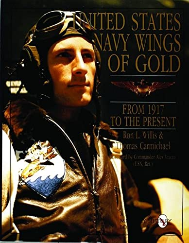 9780887407956: United States Navy Wings of Gold from 1917 to the Present: (Schiffer Book for Woodworkers)